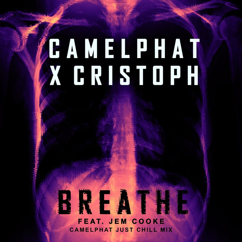 Breathe (feat. Jem Cooke) (CamelPhat Just Chill Mix)