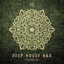 Album cover of Deep House Bar, Vol.07