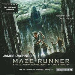 Maze Runner: Die Auserwählten im Labyrinth (Die Auserwählten im Labyrinth) Hörbuch kostenlos