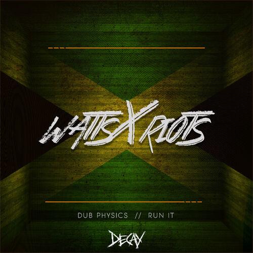 WATTSxRIOTS - Dub Physics EP
