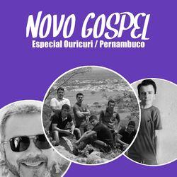 Novo Gospel: Especial Ouricuri – Pe 2020 CD Completo