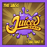 I Can Take It - THE JAGG
