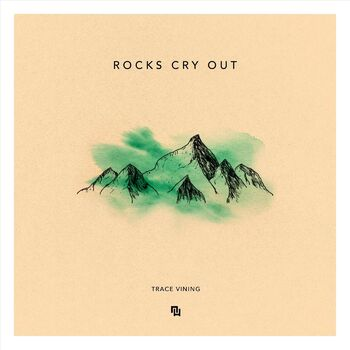 Rocks Cry Out cover