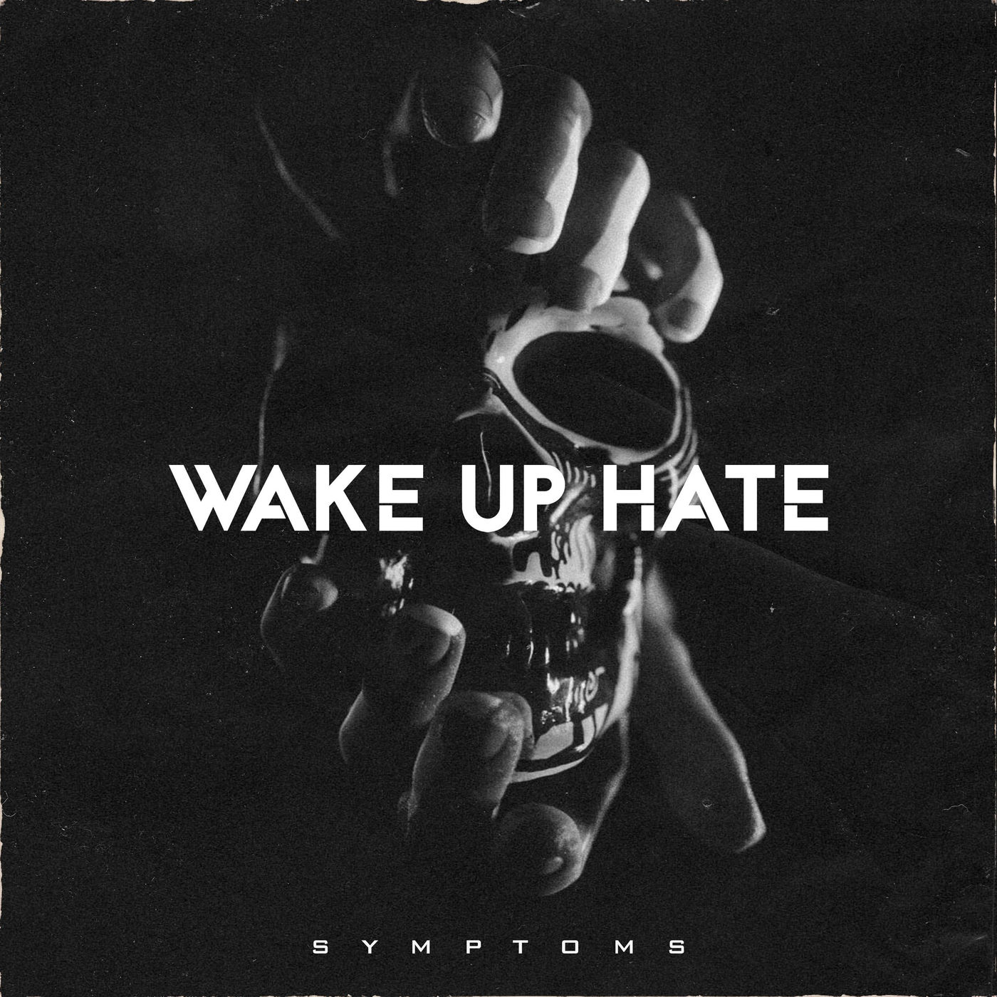 Wake Up Hate - Symptoms [single] (2020)