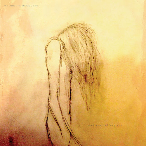 Baixar CD Who You Selling For – The Pretty Reckless (2016) Grátis