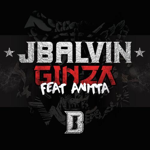 Single Ginza (Anitta Remix) – J Balvin, Anitta (2016)