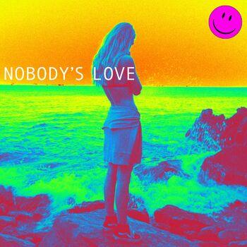 Nobody's Love cover