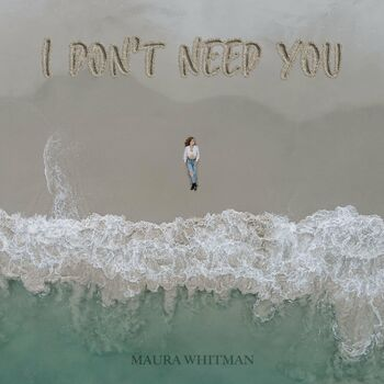 I Don't Need You cover