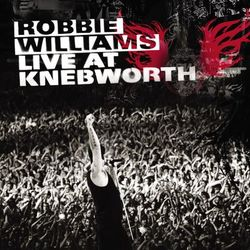 CD Robbie Williams - Live At Knebworth (2004) - Torrent download