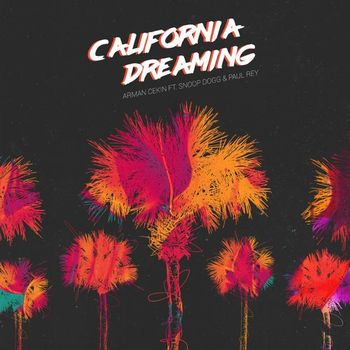 California Dreaming (feat. Snoop Dogg & Paul Rey) cover