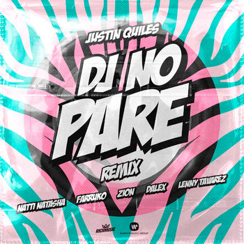 DJ No Pare (feat. Zion, Dalex, Lenny Tavárez) cover