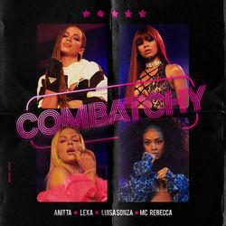 Combatchy – Anitta part Lexa, Luísa Sonza e Mc Rebecca