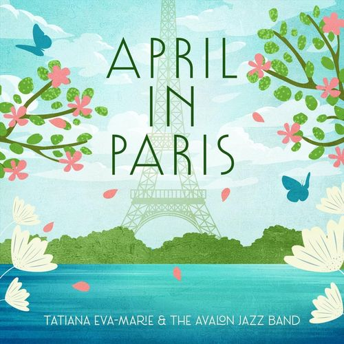 [JAZZ] - Tatiana Eva-Marie - April in Paris - 2021 - WEB FLAC 16BIT 44 1khz