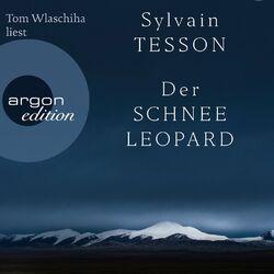 Der Schneeleopard (Ungekürzte Lesung) Audiobook