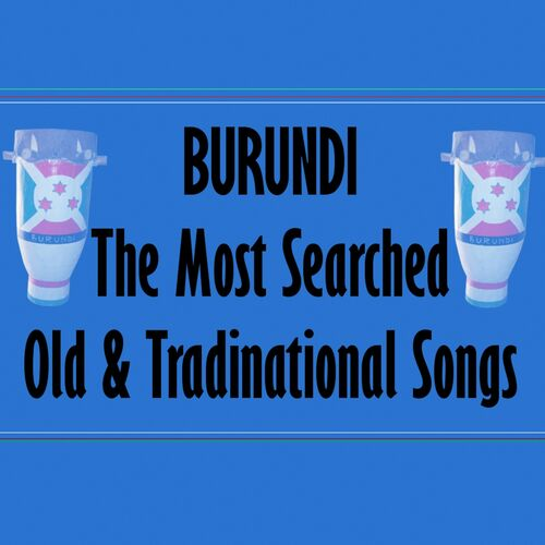 Various Artists: Burundi: Most Searched Old & Traditional
