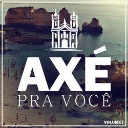 CD Rapazolla, Seu Maxixe – Axé Pra Você, Vol. 1 – EP 2016 download