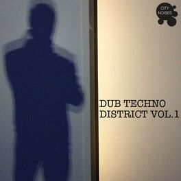 Album cover of Dub Techno District, Vol. 1