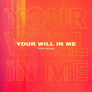 Your Will in Me cover