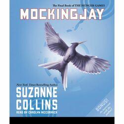 Mockingjay - The Hunger Games, Book 3 (Unabridged)