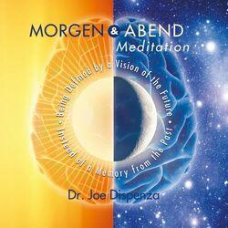 Morgen und Abendmeditation Audiobook