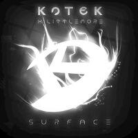 Surface - KOTEK - LITTLEMORE