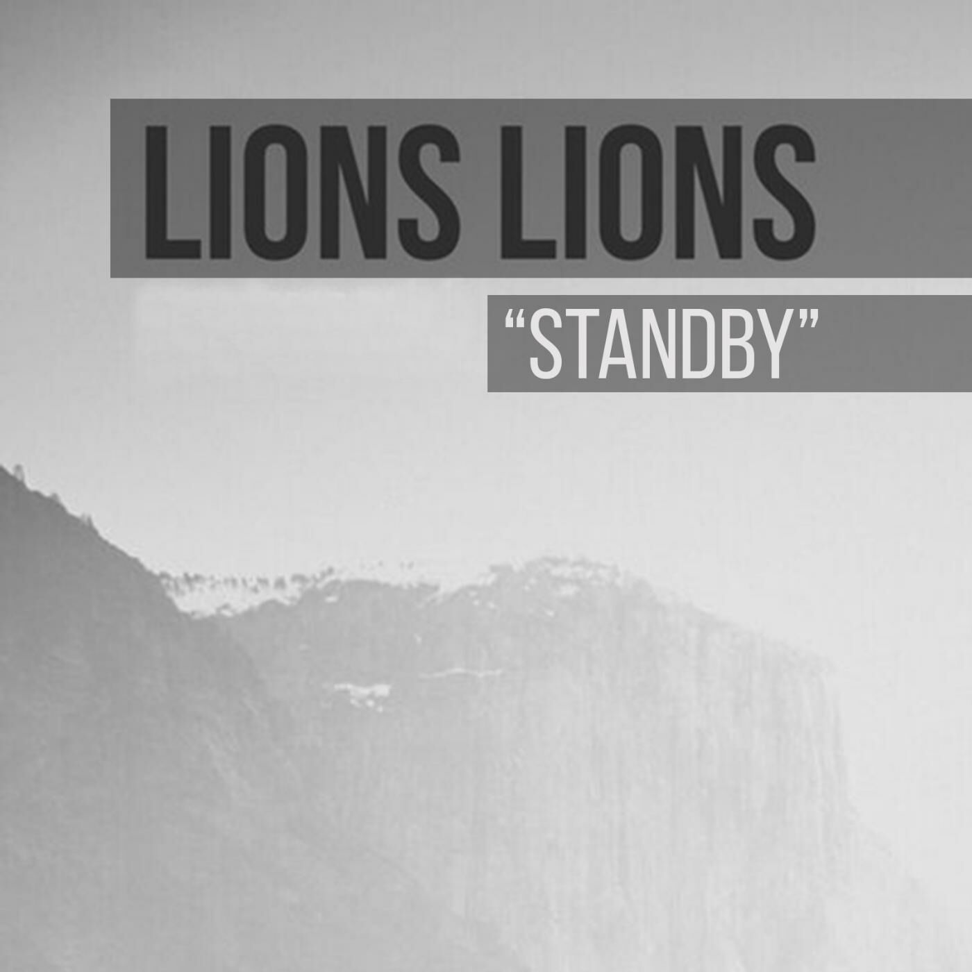 Lions Lions - Standby [single] (2016)