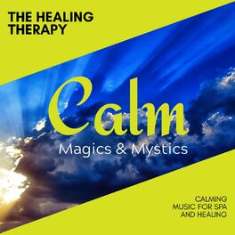 Album cover of The Healing Therapy - Calming Music for Spa and Healing