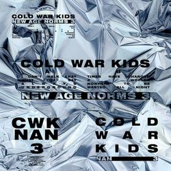 Cold War Kids –  New Age Norms 3 (2021) CD Completo