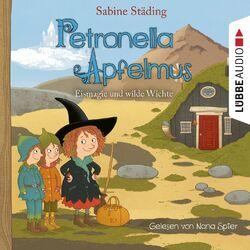 Eismagie und wilde Wichte - Petronella Apfelmus, Teil 9 (Gekürzt) Audiobook