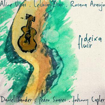 Deixa Fluir (Participação especial de Daniel Sander, Pedro Soares e Johnny Capler) cover