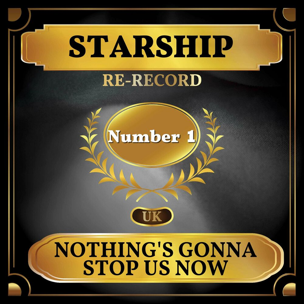 Nothing's Gonna Stop Us Now (Rerecorded)