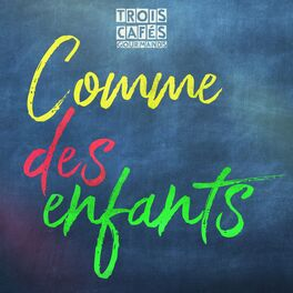 Album cover of Comme des enfants
