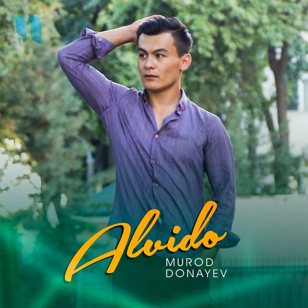 Murod Donayev - Alvido
