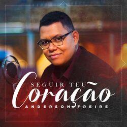 Anderson Freire – Seguir Teu Coração 2021 CD Completo