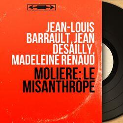 Molière: Le Misanthrope (Mono Version) Audiobook