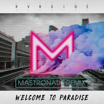 Welcome to Paradise (Mastronaut Remix) cover
