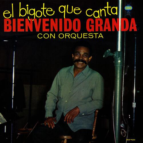 Bienvenido Granda El Bigote Que Canta Music Streaming Listen On
