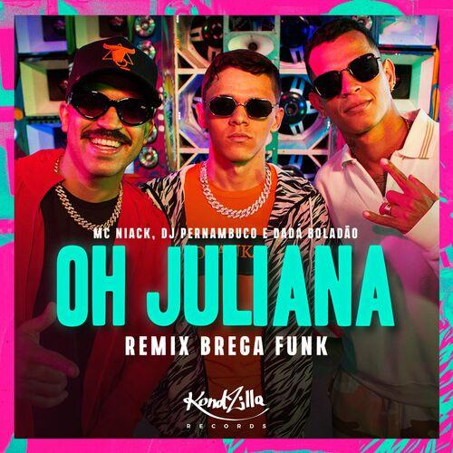 Música Oh Juliana (Remix Brega Funk) - Niack, (2020) Download