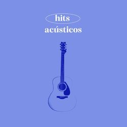 Hits Acusticos 2021 CD Completo