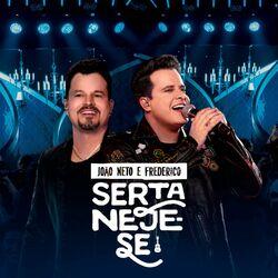 Joao Neto e Frederico – Sertaneje-se (Ao Vivo) 2020 CD Completo