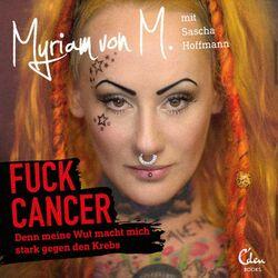 Fuck Cancer Audiobook
