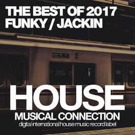 Album cover of The Best Of 2017 (Funky / Jackin House)