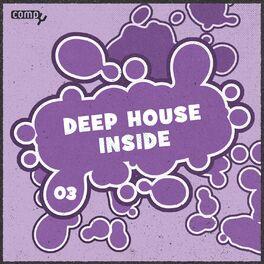 Album cover of Deep House Inside, Vol.03