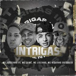 Mc Joaozinho VT – Intrigas