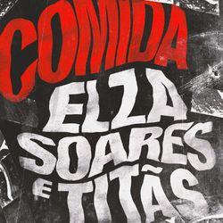 Elza Soares – Comida