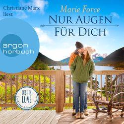 Nur Augen für dich - Lost in Love. Die Green-Mountain-Serie, Band 11 (Ungekürzt) Hörbuch kostenlos