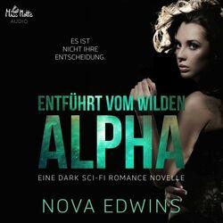 Entführt vom wilden Alpha Audiobook