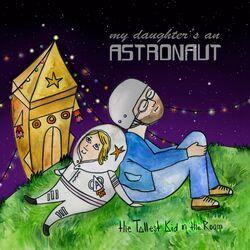 My Daughter's an Astronaut