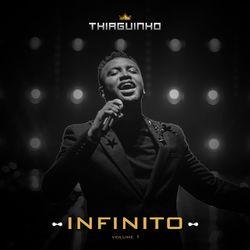 Thiaguinho – Infinito 2021, Vol.1 2021 CD Completo