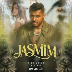 Hungria Hip Hop – Jasmim 2021 CD Completo